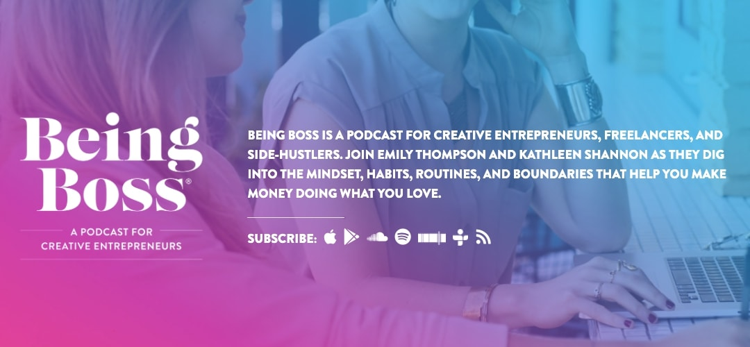 Being Boss – Emily Thompson and Kathleen Shannon - podcast